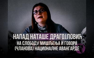 Напад Наташе Драгојловић на слободу мишљења и говора (чланова) Националне авангарде